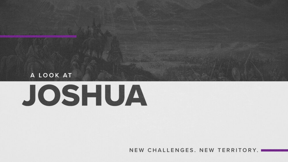 New Challenges, New Territory - A Look at Joshua