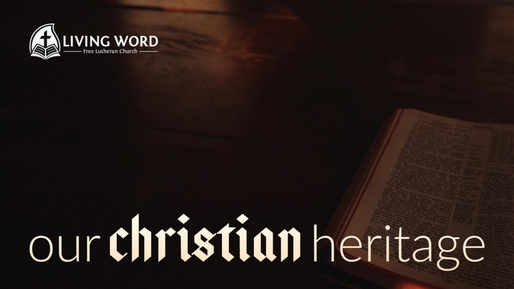 Series artwork from Living Word's upcoming 'Our Christian Heritage' series in October 2020.